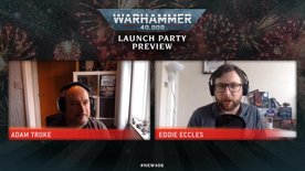 Warhammer 40,000 Launch Party Preview