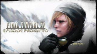 Episode Prompto - FFXV - Full Gameplay