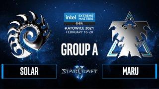 SC2 - Maru vs. Solar - IEM Katowice 2021 - Group A