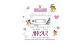 Radio Cassette #07 - L'Amour