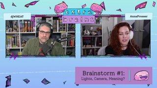 Extra Brains E11 // 3/5/2021