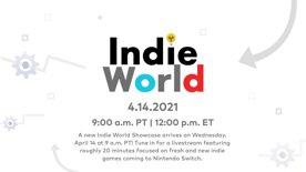 Indie World Showcase 4.14.2021 - Nintendo Switch
