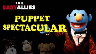 The Easy Allies Puppet Spectacular
