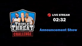 Triple Threat ANNOUNCE the 1st 6 Challenge contestants to play for $10,000!