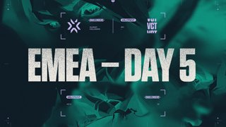 Challengers EMEA - Stage 2 Main Event - Day 5