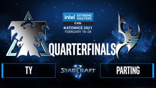 SC2 - TY vs. PartinG - IEM Katowice 2021 - Quarterfinals
