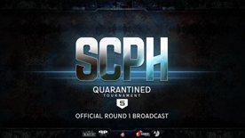 SCPH Quarantined #5 Round 1 Broadcast