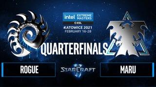 SC2 - Rogue vs. Maru - IEM Katowice 2021 - Quarterfinals