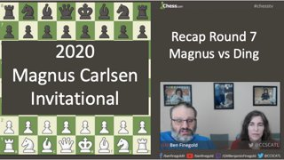 Magnus vs Ding: Magnus Carlsen Invitational - Round 7 Recap - May 1. 2020