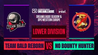 Dota2 - Team Bald Reborn vs. No Bounty Hunter - Game 1 - DreamLeague S15 DPC WEU - Lower Division