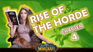 Ch. 4 | World of Warcraft | Rise of The Horde [Live Twitch Reading by aLilFoxz]