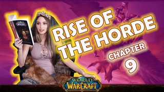 Ch. 9 | World of Warcraft | Rise of The Horde [Live Twitch Reading by aLilFoxz]
