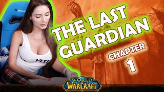 Ch. 1 | World of Warcraft | The Last Guardian [Live Twitch Reading by aLilFoxz]
