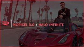 9/24/2021 - Conan - Nopixel 3.0 / Halo Infinite
