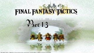Final Fantasy Tactics - Part 13