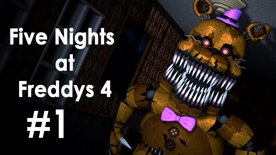 Five Nights at Freddy's 4 | First feel  #1
