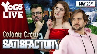 CANT GET NO SATISFACTORY! - Colony Crew w/ Lewis, Leo & Ravs! - Satisfactory!