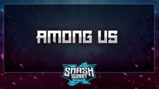 Among Us - Smash Summit 10