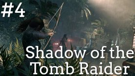 🕯️ Lara vykradačka hrobů? Nebo jen objevitelka ztracených tajemství ⚰️ Shadow of the Tomb Raider #4 část 1