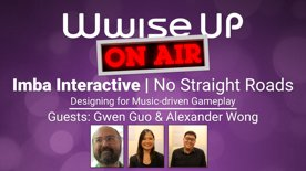 Highlight: Wwise Up On Air - Music-Based Gameplay in No Straight Roads w/ Imba Interactive