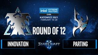 SC2 - INnoVation vs. PartinG - IEM Katowice 2021 - Round of 12