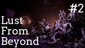 🐙 Co dalšího nás čeká v tom zvráceném světě bez chobotnic 👽 Lust from Beyond #2