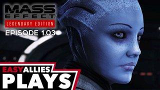 Brandon Plays Mass Effect Legendary Edition - 1.03 - Taking Command