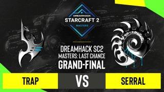 SC2 - Trap vs. Serral - DH SC2 Masters 2020: Last Chance 2021 - Grand-final