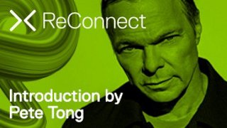 ReConnect | Introduction by Pete Tong