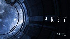 Prey - 8 Minute Gameplay Video