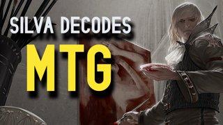 Silva Decodes - MTG