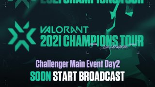 VALORANT Champions Tour /// WEEK1 Challenger Main Event Day2-1