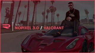 9/4/2021 -  Ramee - Nopixel 3.0 / Valorant