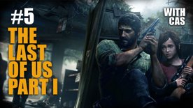 The Last of Us with Cas Stream #5