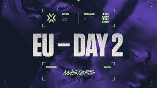 VCT Regional Masters EU - Day 2