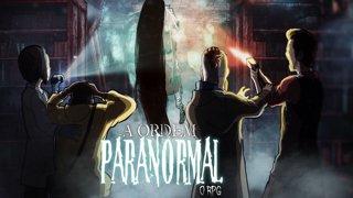 ESPECIAL RPG - ORDEM PARANORMAL - FINAL #AOrdemParanormal
