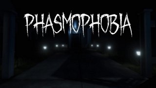 Phasmophobia w/ The Mods