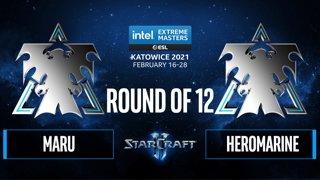 SC2 - Maru vs. HeRoMaRinE - IEM Katowice 2021 - Round of 12