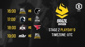 Brazil Division - R6 LATAM   Playday 9 - Stage 2   #BR6