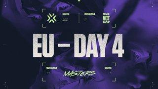 VCT Regional Masters EU - Day 4