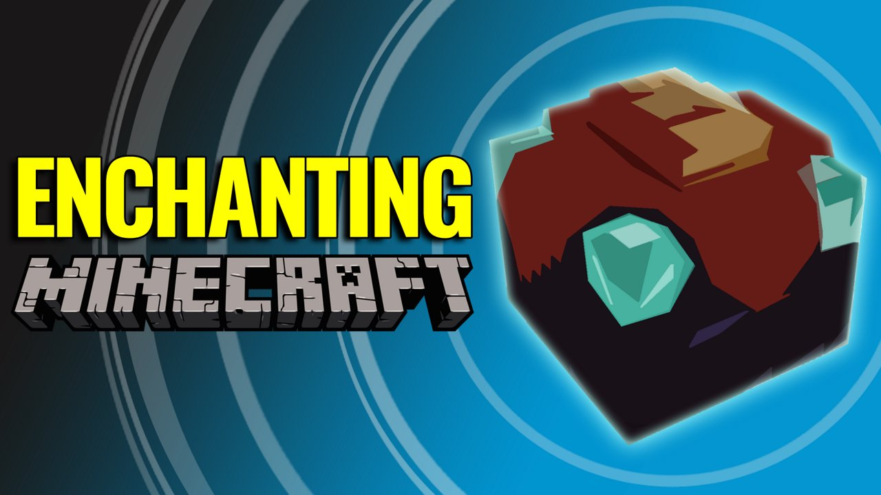 Enchanting Official Minecraft Wiki