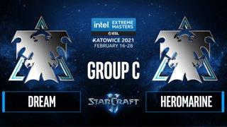 SC2 - Dream vs. HeRoMaRinE - IEM Katowice 2021 - Group C