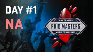 Raid Masters: Naxxramas Speedrun - Day 1 / NA