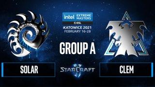 SC2 - Clem vs. Solar - IEM Katowice 2021 - Group A