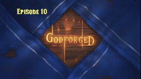 'Godforged' Episode 10: Fish. It's always fish.