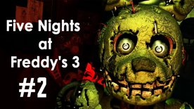 Five Nights at Freddy's 3 | First feel #2