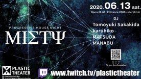 "2020.6.13 sat Progressive House Night ""Misty vol.14"""