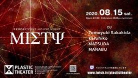 2020.08.15 SAT  Progressive House Night Misty part 1