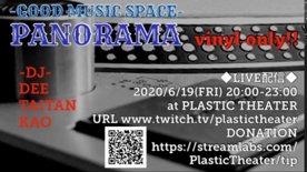 2020.06.19 fri Good Music Space PANORAMA