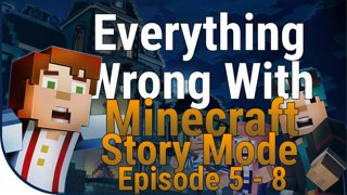 Game Sins | Everything Wrong With Minecraft Story Mode Eps. 5-8